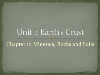 Unit 4 Earth's Crust