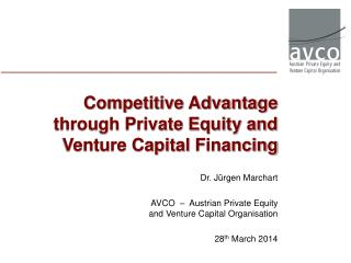 Competitive Advantage through Private Equity and Venture Capital  Financing