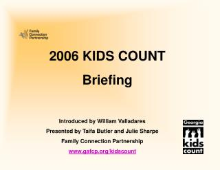2007 KIDS COUNT National Release Briefing
