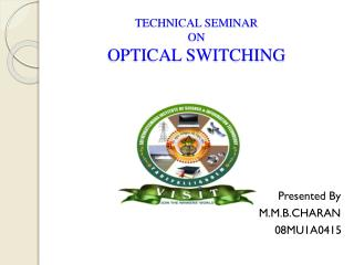 TECHNICAL SEMINAR ON OPTICAL SWITCHING