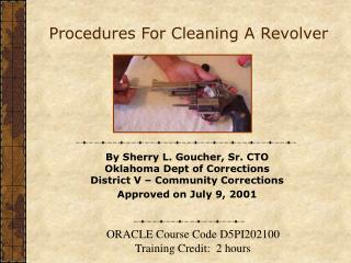 Procedures For Cleaning A Revolver