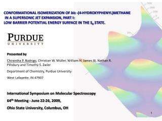 International Symposium on Molecular Spectroscopy 64 th  Meeting - June 22-26, 2009,