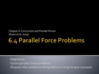 6.4 Parallel Force Problems
