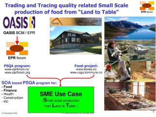 "Trading and Tracing quality related Small Scale production of food from ""Land to Table"""