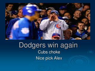 Dodgers win again