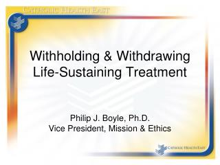 Withholding & Withdrawing Life-Sustaining Treatment