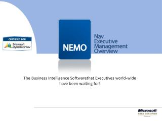 The Business Intelligence Softwarethat Executives world-wide have been waiting for