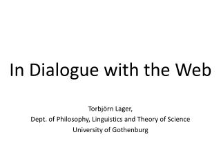 In Dialogue with the Web