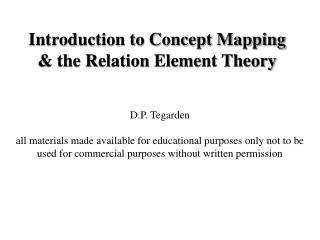 Introduction to Concept Mapping  & the Relation Element Theory