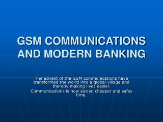 GSM COMMUNICATIONS AND MODERN BANKING