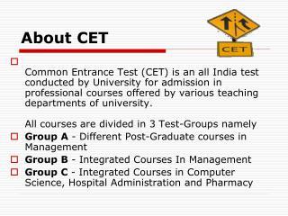 About CET