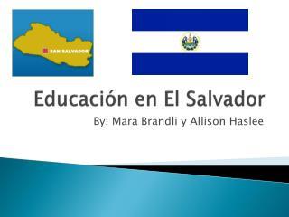 Educaci ó n en El Salvador