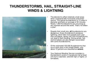 THUNDERSTORMS, HAIL, STRAIGHT-LINE WINDS & LIGHTNING