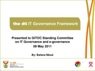 the dti  IT Governance Framework