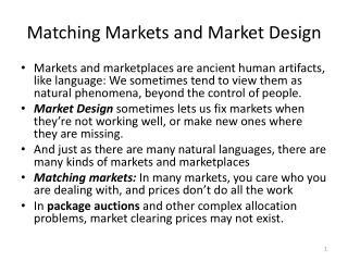 Matching Markets and Market Design