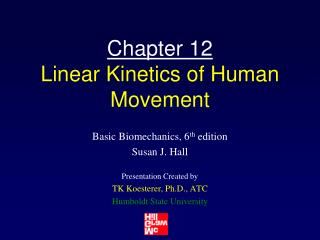 Chapter 12 Linear Kinetics of Human Movement