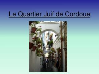 Le Quartier Juif de Cordoue