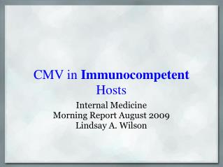 CMV in  Immunocompetent  Hosts