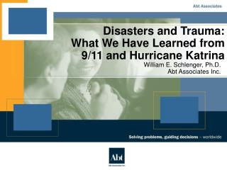 Disasters and Trauma: What We Have Learned from 9/11 and Hurricane Katrina