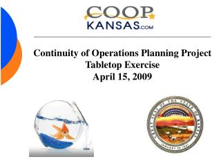 Continuity of Operations Planning Project Tabletop Exercise  April 15, 2009