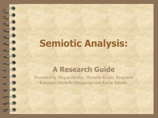 Semiotic Analysis: