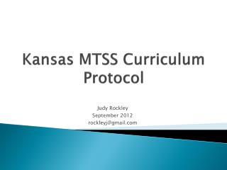 Kansas MTSS  Curriculum Protocol