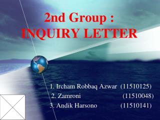 2nd Group :  INQUIRY LETTER