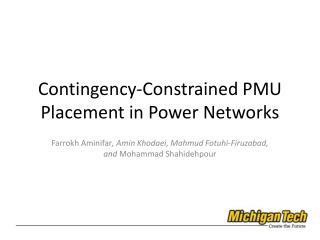 Contingency-Constrained PMU Placement in Power Networks