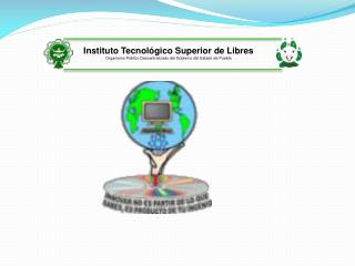 Instituto  Tecnol�gico Superior de Libres