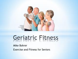 Geriatric Fitness