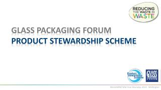 glass packaging forum product stewardship scheme