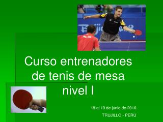 Curso entrenadores de tenis de mesa nivel I