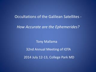 Occultations of the Galilean  Satellites - How  Accurate are the Ephemerides ?