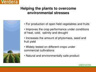Helping the plants to overcome environmental stresses
