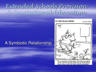 Extended Schools Provision  Invitational Education