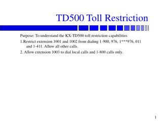 TD500 Toll Restriction