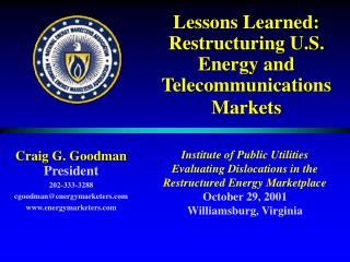 Lessons Learned: Restructuring U.S. Energy and Telecommunications Markets
