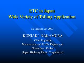 ETC in Japan Wide Variety of Tolling Application