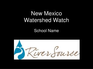 New Mexico  Watershed Watch