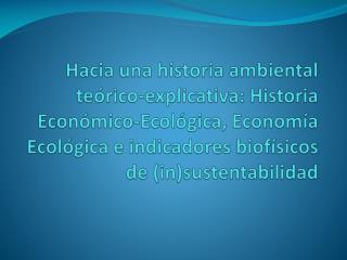 Temas de historia económico-ecológica