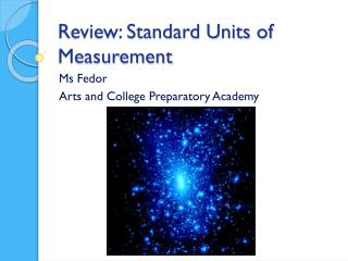 Review: Standard Units of Measurement