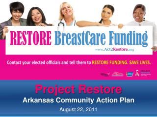 Project  Restore Arkansas Community Action Plan