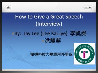 How to Give a Great Speech (Interview)