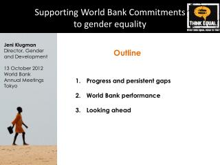 Supporting World Bank Commitments  to gender equality