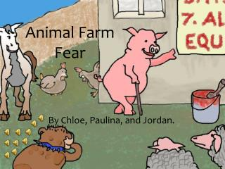 Animal Farm Fear