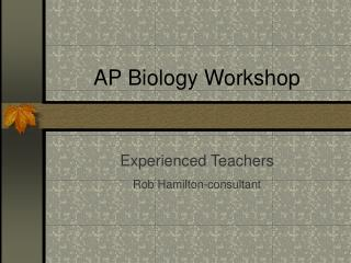 AP Biology Workshop