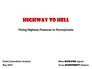 Highway to Hell Fixing Highway Finances in Pennsylvania