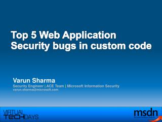 Top 5 Web Application Security bugs in custom code