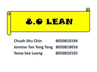 Chuah Shu  Chin   B050810194 Jennise  Tan  Teng Teng    B050810016