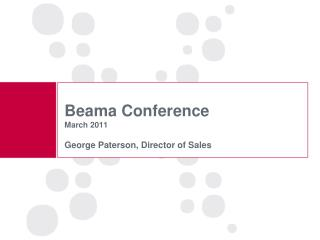 Beama  Conference March 2011